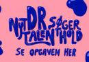 DR søger talenter